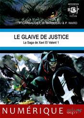 Le Glaive de justice de François DARNAUDET, Philippe  WARD, Gildas GIRODEAU