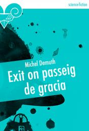 Exit on passeig de gracia de Michel DEMUTH