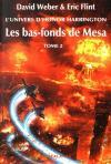 Les Bas-fonds de Mesa - tome 2 de Eric FLINT, David WEBER (La Dentelle du Cygne)
