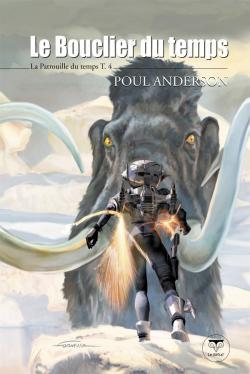 Le Bouclier du temps de Poul ANDERSON