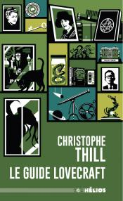 Le Guide Lovecraft de Christophe THILL
