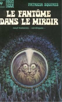 Squires Patricia - Le fantôme dans le miroir 7692-h350