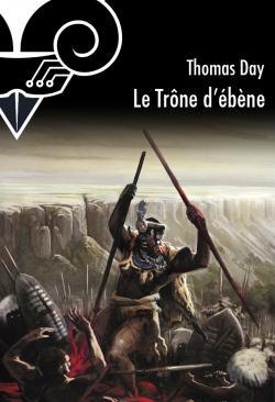 Le Trône d'ébène de Thomas DAY