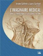 Colloque de Cerli : L'Imaginaire médical dans le fantastique et la science-fiction