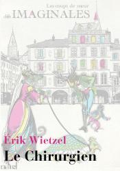 Le Chirurgien de Erik WIETZEL