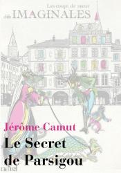 Le Secret de Parsigou de Jérôme CAMUT