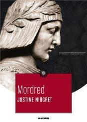Mordred de Justine NIOGRET