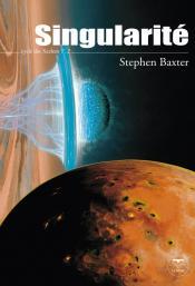 Singularité de Stephen BAXTER