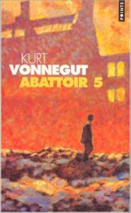 Abattoir 5 de Kurt Jr VONNEGUT (Points)