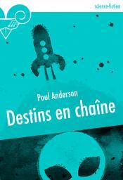 Destins en chaîne de Poul ANDERSON