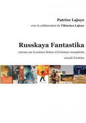 Russkaya Fantastika de Patrice LAJOYE, Viktoriya LAJOYE