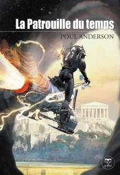 La Patrouille du temps de Poul ANDERSON