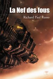 La Nef des fous de Richard Paul RUSSO