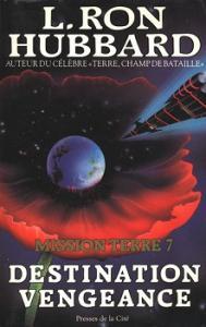 Destination vengeance de L. Ron HUBBARD (Univers sans limites)