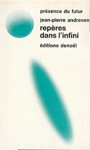 Repères dans l'infini de Jean-Pierre ANDREVON (Présence du futur)