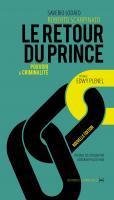 Le Retour du Prince. Pouvoir et Criminalite