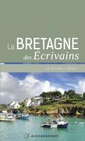 La BRETAGNE des écrivains DE VANNES A BREST