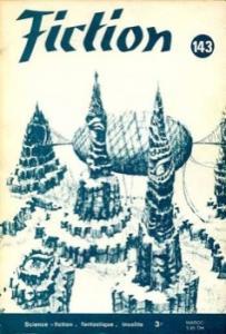 Fiction n° 143 de Chad OLIVER, Avram DAVIDSON, Gérard TORCK, Nathalie HENNEBERG, Ward MOORE, Jacqueline H. OSTERRATH, Alain DORÉMIEUX, Jacques GOIMARD (Fiction)