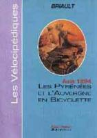 Les Pyrénées et l'Auvergne en bicyclette : Août 1894