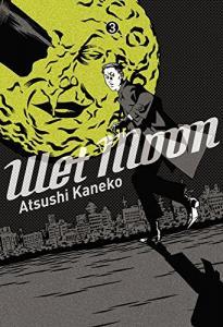Wet moon Vol.3 de Atsushi KANEKO (Sakka)