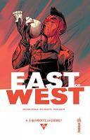 East of West, Tome 4 : A qui profite la guerre ? de Jonathan HICKMAN (Urban indies)