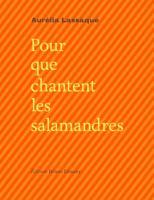 Pour que chantent les salamandres : Edition bilingue français-occitan
