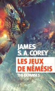 Les Jeux de Némésis de James S.A. COREY (Exofictions)