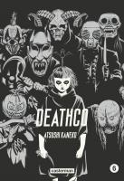 Deathco - Tome 6 de Atsushi KANEKO (Sakka)