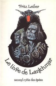 Le Livre de Lankhmar de Fritz LEIBER (Aventures fantastiques)