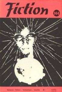 Fiction n° 144 de Poul ANDERSON, Gérard TORCK, Jean-Michel FERRER, Edgar PANGBORN, Randall GARRETT, Fritz LEIBER, Francis LACASSIN, Guy ALLOMBERT (Fiction)