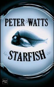 Starfish de Peter WATTS (Rendez-vous ailleurs)