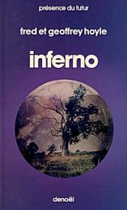 Inferno de Fred HOYLE, Geoffrey HOYLE (Présence du futur)
