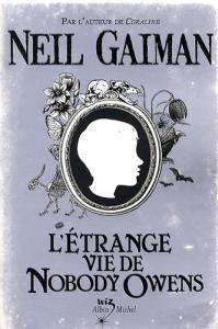 L'Étrange vie de Nobody Owens de Neil GAIMAN (Wiz)