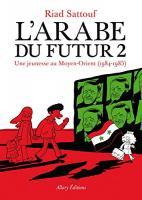 L'Arabe du futur - 2 de Riad SATTOUF (ALLARY EDITIONS)