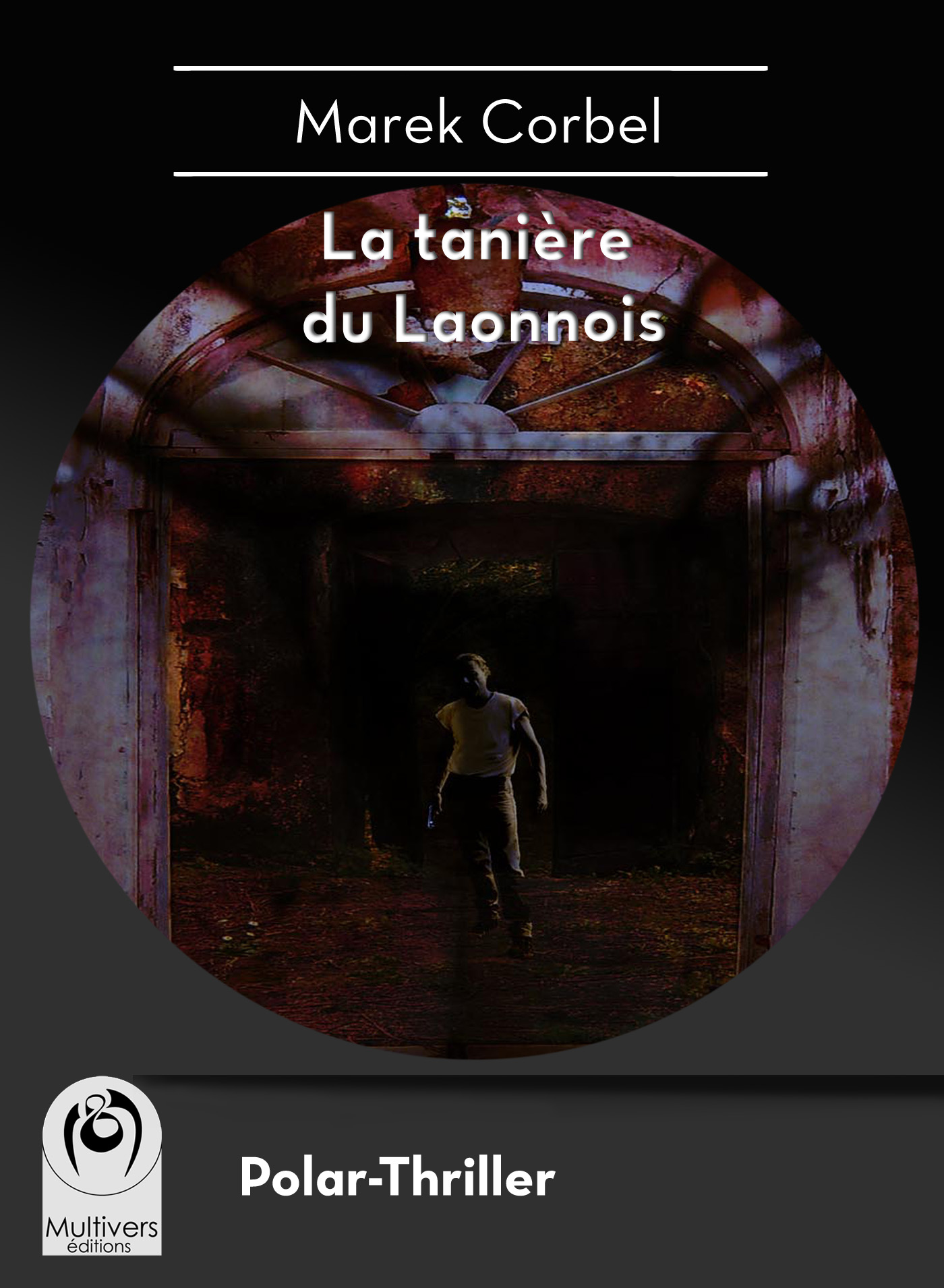 La tanière du Laonnois