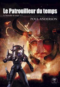 Le Patrouilleur du temps de Poul ANDERSON
