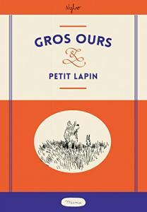 Gros ours & Petit lapin de NYLSO (MISMA)