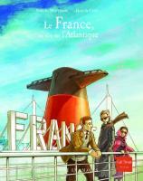 Le France, un rêve sur l'Atlantique