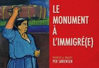 Le monument à l'immigré(e)