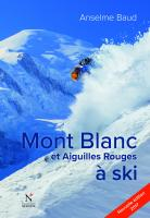 Mont Blanc et Aiguilles Rouges à ski
