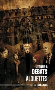 Alouettes de Jeanne-A  DEBATS (Hélios)