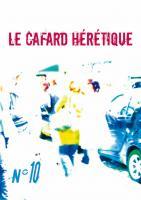 Le Cafard hérétique n° 10