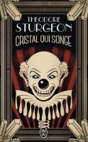 Cristal qui songe de Theodore STURGEON (J'ai Lu SF)