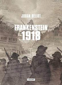 Frankenstein 1918 de Johan HELIOT (L'ATALANTE)