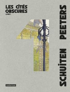 Les Cités Obscures - Intégrale 1 de François SCHUITEN, Benoît PEETERS (Casterman)