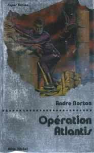 Opération Atlantis de Andre NORTON (Super fiction)