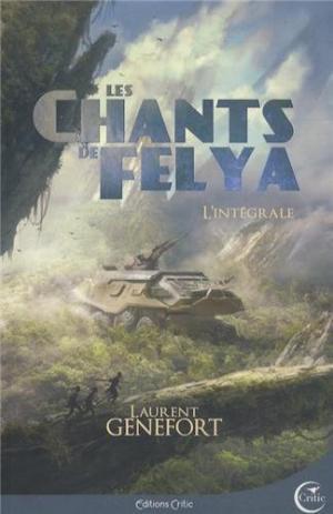 Les chants de Felya : L'intégrale