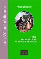 En Bicyclette au Bocage Vendeen 1893