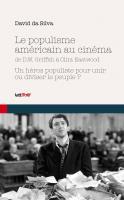 Le Populisme américain au cinéma de DW Griffith à Clint Eastwood