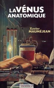 La Vénus anatomique de Xavier MAUMÉJEAN (Icares)